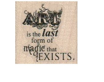 rubber stamp  Art Is The Last form of magic that still exists  quote  craft stamps     18925
