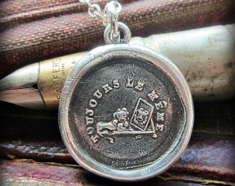 Always the Same Wax Seal Pendant Necklace - Never Changing - steadfast and faithful - eco friendly recycled jewelry FR430