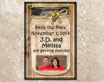 Save The Date- Mason Jar Cards -Rustic, Primitive Style -4x6 - Printable JPG Digital File- Personalized