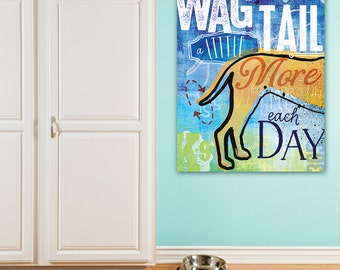 Wag your Tail dog inspirational art illustration graphic art on gallery wrapped canvas by stephen fowler