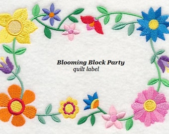 Blooming Block Party quilt label machine embroidered