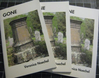 Gone, a book of poetry about loss by E.V. Noechel, 50% goes to Bat World Sanctuary