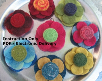 Pattern - Felt Flower Pin - Variations - Instructions with VARIATIONS -- Tutorial, DIY, Electronic Delivery