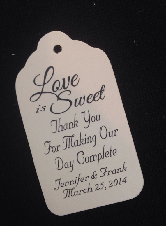 Love is Sweet Thank You for Making Our Day Complete LARGE Personalized Wedding Favor