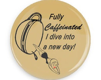 Funny Coffee Magnet,  Coffee Fridge Magnet Stocking Stuffer or Gag Gift