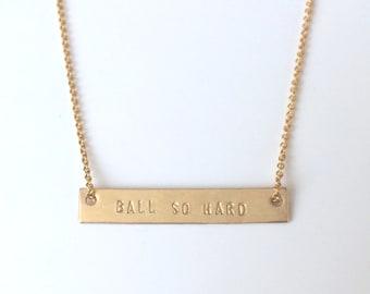 Ball So Hard Bar Necklace