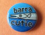 Pinback Button or Magnet - BarraCutie - Barracuda Fish Fishing