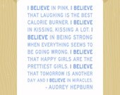Printable 5 x 7 I Believe in Pink Print Audrey Hepburn Print Audrey Hepburn Quote Print Daughter Print Baby Boy Print Sky Blue Nursery Art