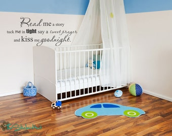Read Me a Story Tuck Me In Tight Say a Sweet Prayer and Kiss Me Goodnight Vinyl Wall Art Saying Words Decal Stickers 1945