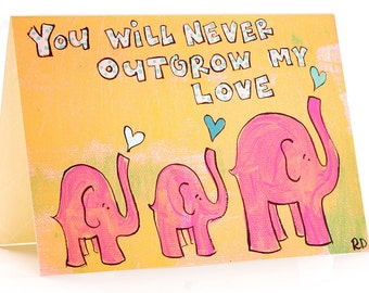 You Will Never Outgrow My Love-Card