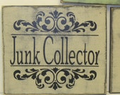 JUNK COLLECTOR SIGN / junk collector / junk sign / hand painted sign / fancy junk sign / I love junk / junk lover sign / junk to treasure /