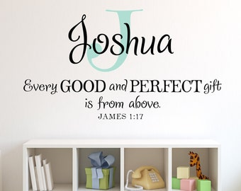 Nursery Wall Decal, Monogram with Every good and perfect gift is from above, James 1:17 wall decal, monogram for nursery