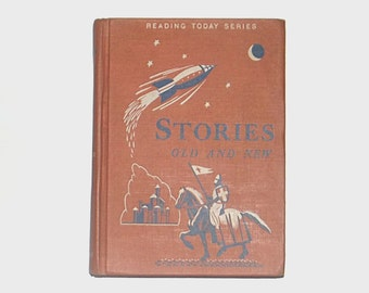 1950s textbook book / 50s children's storybook  / Antique Stories Old and New Hardcover Book