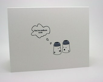 Funny Valentines Day Card- Funny I Love You Card- You're Sodium Cute