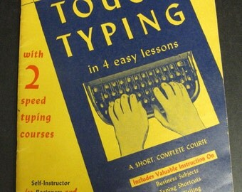 Reduced Sale Vintage Learn Touch Typing or Keyboarding in 4 Easy Lessons Self Instruction Book
