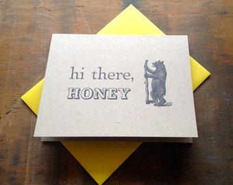 Hi There, Honey Letterpress Card