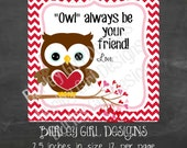 OWL Always be Your Friend Fill In Style Hoot Owl Favor Tags - DIY - Digital FIle - Valentine's Day Tag