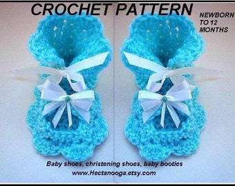 crochet PATTERN baby christening shoes - crochet baby booties, by Hectanooga.etsy.com, sizes newborn to 12 months, special occasion shoes