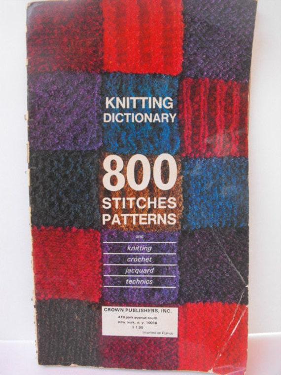 Knitting Stitch Pattern Dictionary : 800 Stitch Patterns Knitting Dictionary Crochet Jacquard