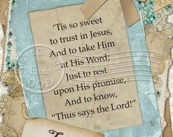Tis So Sweet To Trust In Jesus / Hymn / Printable 5x7 Inch Digital Collage / Ready to Print Art / Postcard - Instant Download - Digital JPG
