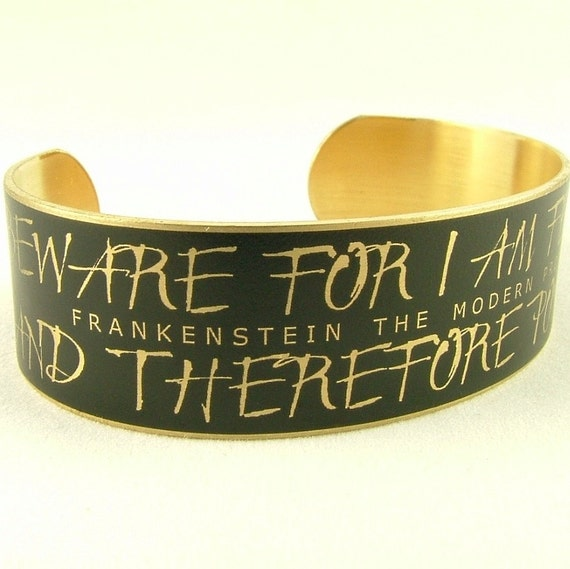 Frankenstein Jewelry - Beware For I Am Fearless Literary Quote - Gothic Horror Book Brass Cuff Bracelet