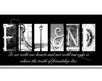 FRIEND  Inspirational Plaque black & white letter art