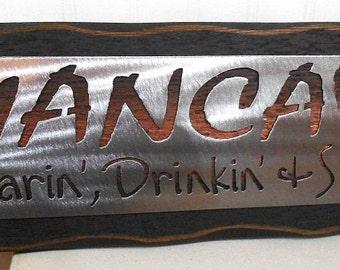 MANCAVE- SWEARIN, DRINKIN' & SHooTIN' Wall hanging, plaque, sign, gift, steel and Cedar