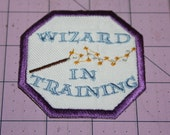 Wizard in Training  Harry Potter Machine Embroidered Iron on Patch