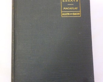 Select Essays, Macaulay, Allyn and Bacon, 1891, Academy Classics