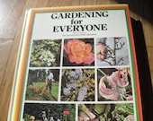 Gardening For Everyone