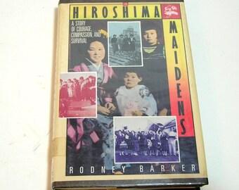 The Hiroshima Maidens By Rodney Barker