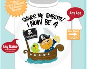 Four Year old Pirate Birthday Shirt, Shiver Me Timbers I now be 4 (07072014f)