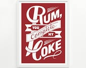 Rum and Coke Screen Print, 9 x 12 - Hand Printed - Pick Your Color