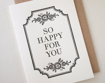 Letterpress So Happy For You Card - Wedding Engagement Congratulations New Baby
