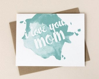I Love You Mom: Watercolor Mother's Day Card
