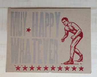 Muy Happy Whatever Letterpressed Card
