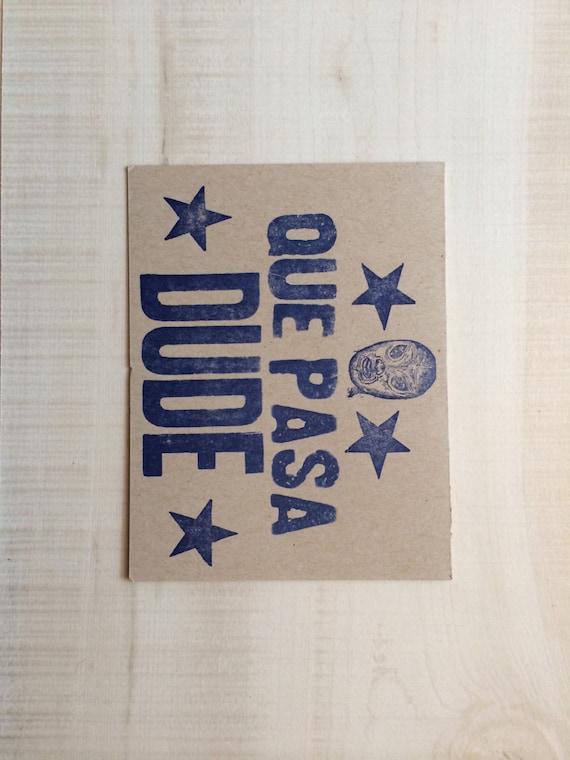 Que Pasa Dude Letterpress Card