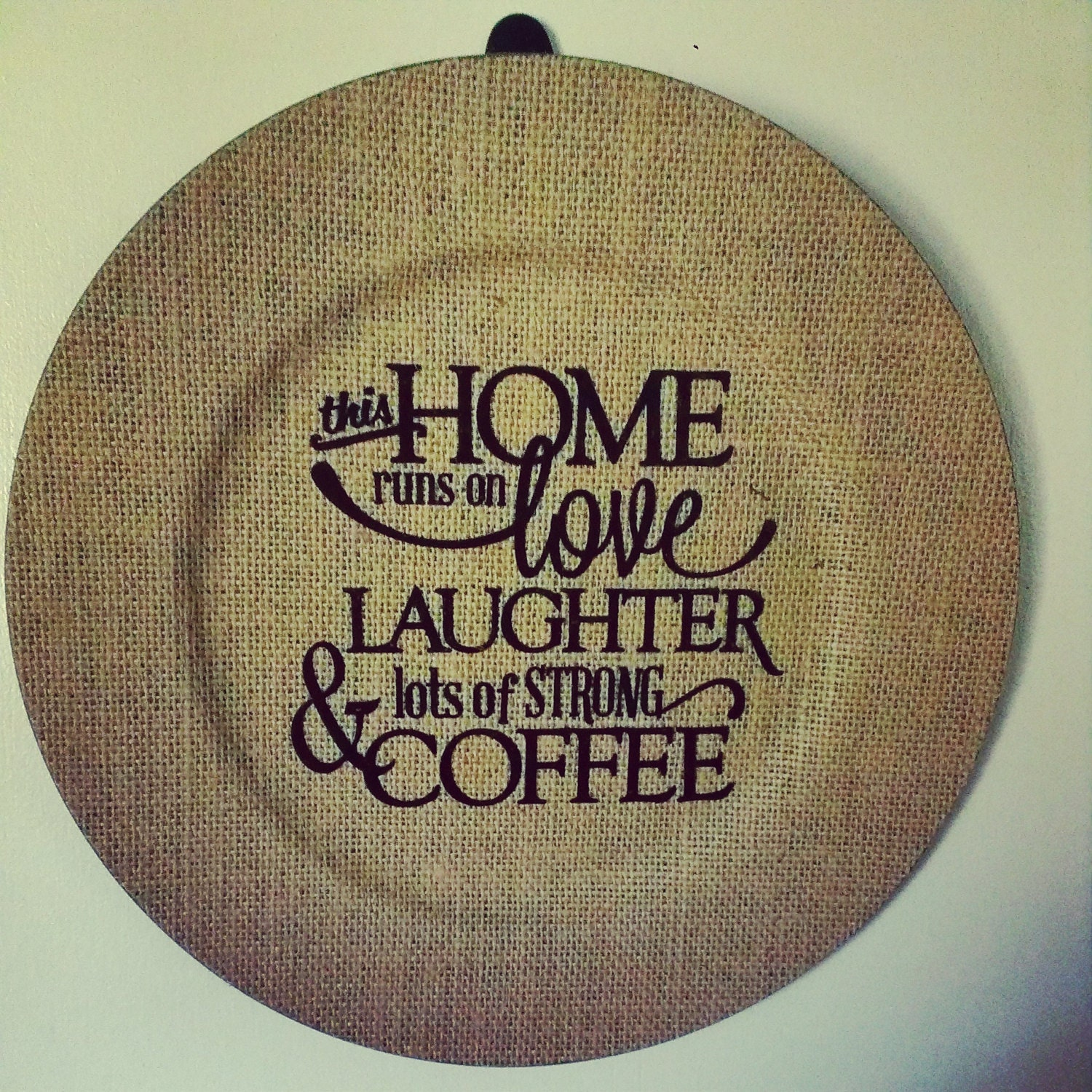 Burlap Charger Plate With Coffee Quote