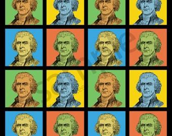 Thomas Jefferson Pop-Art T-Shirt Tee - Men's, Women's Ladies, Short, Long Sleeve, Youth Kids