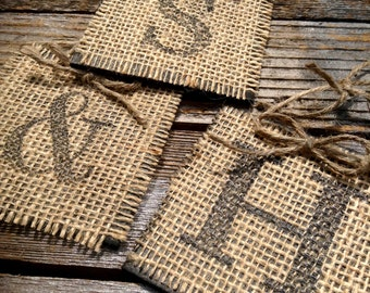 Monogram with burlap (1) when you buy more than one shipping is free on any additional you buy :-)