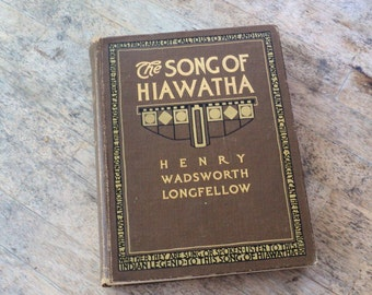 1911 Antique Song of Hiawatha Poetry Henry Wadsworth Longfellow with Photos of Indian Players