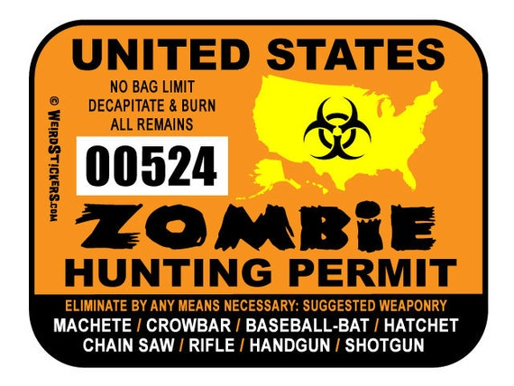 2017 United States Zombie Hunting Permit Vinyl Sticker - Individually Numbered