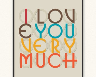I Love You Very Much • Art Print • ILOVEYOUVERYMUCH