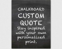 Custom quote print, chalk typography, personalized gift