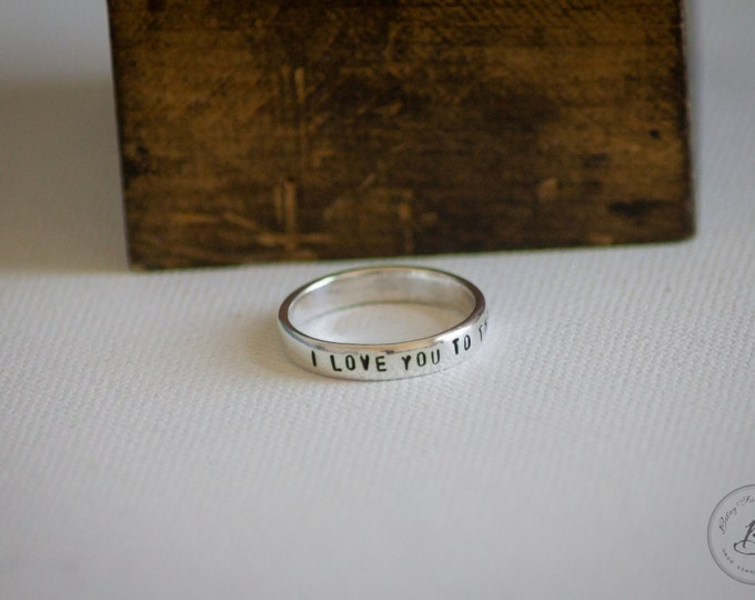 I love you to the moon and back ring - Hand Stamped Sterling Silver by Betsy Farmer Designs