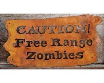 Caution, Free Range Zombies Metal Screw Mount Wall Sign