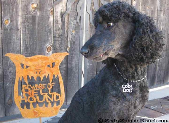 Beware of Hell Hound Yard Sign