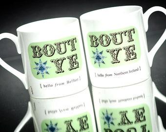 SALE Fab Northern Irish Belfast Bout Ye Porcelain Mug