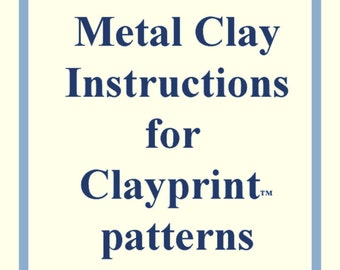 Instructions for use (Metal Clay)