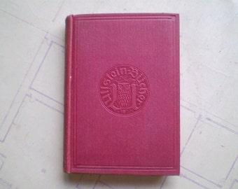 Der Brennende Berg - 1910 - by Karl Hans Strobl - Antique German Novel
